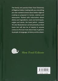 Kitchen In Italian Translation The Slow Food Dictionary To Italian Regional Cooking John Irving