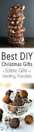 best diy christmas gifts u0026 edible gifts for healthy foodies