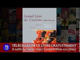 grand livre de cuisine d alain ducasse le grand livre de cuisine d alain ducasse desserts et pâtisserie de