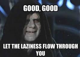 Slacker Meme - list of synonyms and antonyms of the word slacker funny