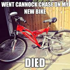 Bike Meme - went cannock chase on my new bike died mountain bike meme