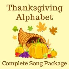 thanksgiving song thanksgiving alphabet by gillam complete