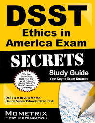 dsst ethics in america exam secrets your key to exam success