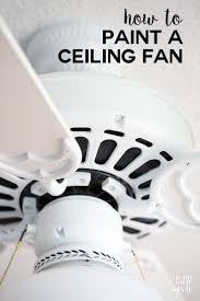 paint a ceiling fan without removing it from ceiling