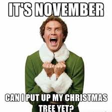 Early Christmas Meme - 33 memes about being too soon for christmas decorations and music