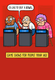 game shows for people your age funny birthday card greeting
