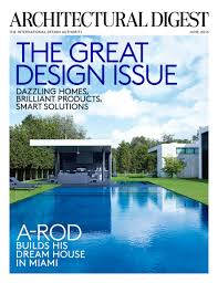 Miami Home Design Magazine by Architecture Architectural Digest Magazine Subscription