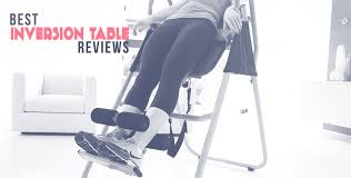 best fitness inversion table best inversion tables top rated back pain relief products