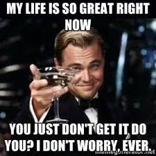 Life Is Great Meme - 58255986 1 spot me girl