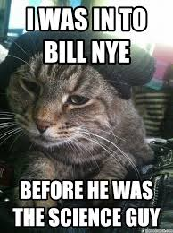 Hipster Cat Meme - cat bill nye