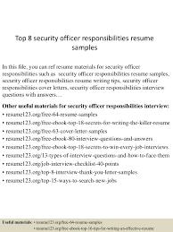 Resume Samples Security by Top8securityofficerresponsibilitiesresumesamples 150730081255 Lva1 App6892 Thumbnail 4 Jpg Cb U003d1438244022