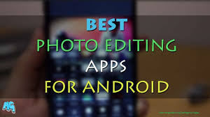 android best 16 best photo editor apps for android mrguider