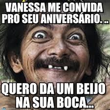 Vanessa Meme - vanessa me convida pro seu aniversário ha meme on memegen
