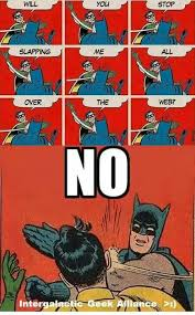Batman And Robin Memes - mosquito mosquito image tagged in memes batman slapping robin