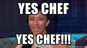 Chef Meme Generator - yes chef meme chef best of the funny meme