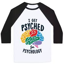 i get psyched for psychology baseball tees human
