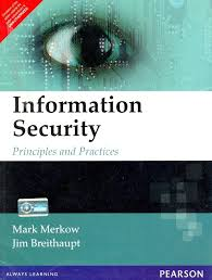 review of information security principles and practices by mark s