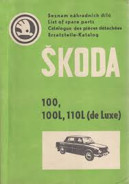 seznam náhradních dílů vozů škoda 100 100l 110l de luxe