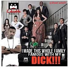 Ray J Kardashian Meme - my dick made the kardashians famous random lifestyle