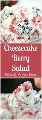 Keto Cheesecake Fluff by Cheesecake Berry Salad Thm S Sugar Free Recipe Berry Salad