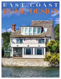 Coastal Home Design Studio Llc East Coast Home Design March April 2016 By East Coast Home