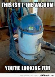 R2d2 Memes - 22 r2d2 vacuum meme pmslweb