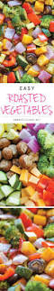 Roast Vegetables Recipe by Best 25 Roasted Vegetables Ideas On Pinterest Veggies Roasting