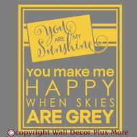 You Are My Sunshine Wall Decor You Are My Sunshine Wall Art Sticker Decals Quotes For The Home