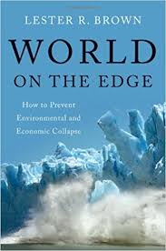 world on the edge how to prevent environmental and economic