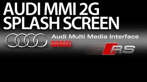 logo audi 2017 how to change welcome screen to rs in audi mmi 2g a4 a5 a6 a8 q7