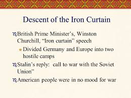 Summary Of Iron Curtain Speech East And West In The Grip Of The Cold War Ppt Online Download