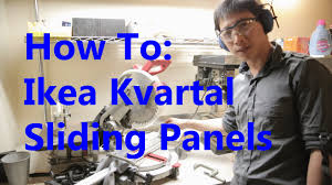 Ikea Window Panels by How To Install An Ikea Kvartal Sliding Panel System Beatthebush