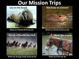 Trip Meme - fountain gate our mission trips meme