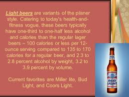 does light beer have less alcohol all about beers ppt download
