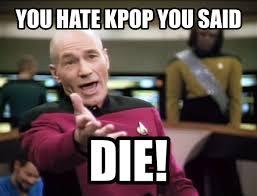 Best Memes 2012 - kpop memes you hate kpop you said nov 25 12 37 utc 2012 korea