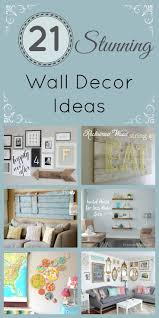 Home Design Diy Ideas by Best 25 Wall Decorations Ideas On Pinterest Living Room Wall