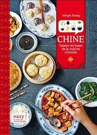 jeux de cuisine chinoise margot zhang chine toutes les bases de la cuisine chinoise