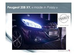 where is peugeot made the made in france by psa peugeot citroën