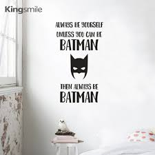 online buy wholesale batman vinyl stickers from china batman vinyl new always be yourself batman quotes wall sticker vinyl decals movie batman poster wall stickers for