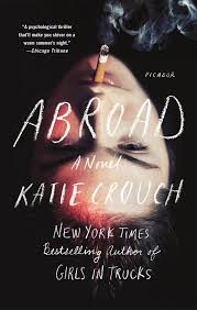 Kitchens By Katie by Abroad A Novel Katie Crouch 9781250069658 Amazon Com Books