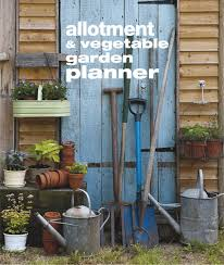 the allotment and vegetable garden planner amazon co uk cico