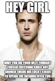 Have Fun Meme - ryan gosling meme imgflip
