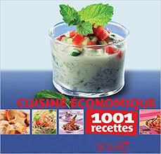 recette cuisine economique amazon fr la cuisine économique 1001 recettes collectif livres