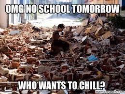 No School Tomorrow Meme - no school tomorrow