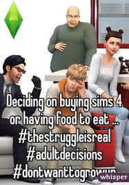 Sims Hehehehe Meme - 12 000 years played of the sims 4 so far sims plays and gaming