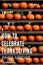 how to celebrate thanksgiving while studying abroad