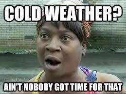 Cold Meme - cold memes image memes at relatably com via relatably com funny
