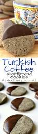 turkish coffee shortbread cookies the view from great island