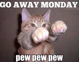 Monday Meme Images - away monday monday meme