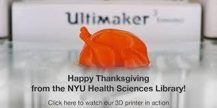 thanksgiving 3d turkey nyu health sciences library